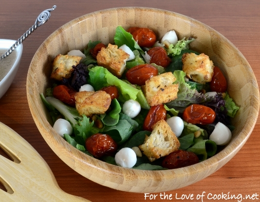 Mixed Greens with Roasted Tomatoes, Mozzarella Pearls, and Homemade Croutons