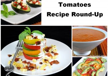 Tomatoes – Recipe Round-Up
