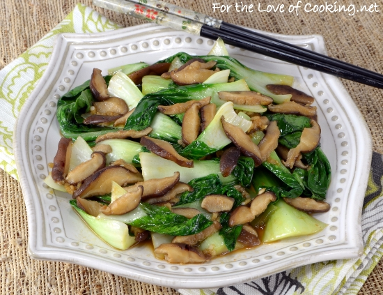 Bok Choy Saute With Shiitake Mushrooms For The Love Of Cooking